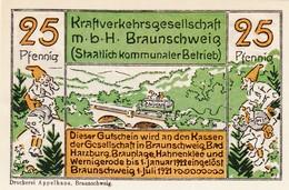 Billet Allemand - 25 Pfennig - Braunschweig 1921 - Autobus Fährt über Pont, Der Wilde Mann - [11] Emissions Locales