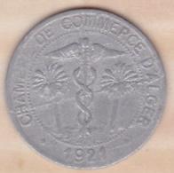 Algérie , Chambre De Commerce D'Alger ,10 Centimes 1921 , Aluminium - Algeria
