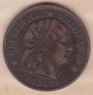 REPUBLIQUE D'HAITI . 2 CENTIMES 1881 AN 78 . BRONZE .KM# 43 - Haïti