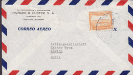 Ecuador Correo Aereo RICHARD O. CUSTER, GUAYQUIL 1940? ZÜRICH Suisse Switzerland - Ecuador