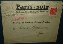 Sur Lettre PARIS - SOIR ,LYON.YT 412 Pour Manas Bastanous Gers.au Dos Oblitération Mont De Marrast.Gers.11.6.41.imprimés - 1921-1960: Periodo Moderno