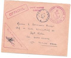 ENVELOPPE POSTE NAVALE MARINE NATIONALE -UNITE MARINE DJIBOUTI  OFFICIEL PARIS NAVAL 4 -6 - 71 POUR DEPOT GEDAR TOULON - Marcophilie (Lettres)