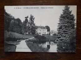 L17/56 La Comelle Sous Beuvray. Château De La Comelle - France