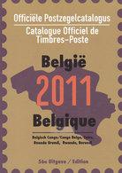Catalogue Des Timbres Belgique Et Colonies/ Belgische Postzegelcatalogus En Koloniën 2011 - Belgique