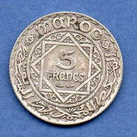 Maroc -   5 Francs 1347    -- Km  # 37 -  état  TTB - Maroc