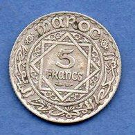 Maroc -   5 Francs 1347    -- Km  # 37 -  état  TTB - Morocco