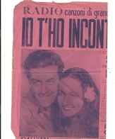 RADIO  CANZONI  FILMS. IO T'HO  INCONTRATA  A  NAPOLI RARO FORSE  UNICO - Advertising