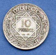 Maroc -   10 Francs 1347   -- Km  # 38 -  état  TTB - Morocco