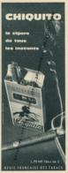 Ancienne Publicité (1960) : Cigare CHIQUITO, Le Cigare De Tous Les Instants, Régie Française Des Tabacs - Advertising