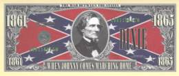 In Dixie Land I'll Make My Stand / Fantasy Banknote - Billets
