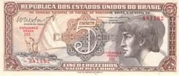 5 Cinco Cruzeiros Banknote Brasilien - Brésil