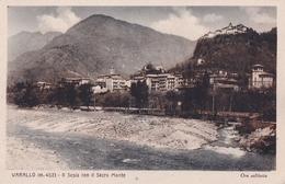 Varallo (m.452)-Il Sesia Con Il Sacro Monte-Integra E Originale 100%an2 - Vercelli
