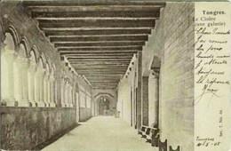 TONGRES-TONGEREN - Le Cloître - Une Galerie - Carte Précurseur - Oblitération De 1905 - Tongeren