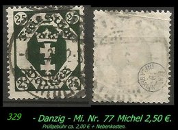 Mi. Nr. 77 In Gebraucht - Geprüft - SELTENER STEMPEL - Danzig