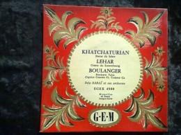 Khatchaturian: Danse Du Sabre-Lehar: Comte Du Luxembourg-Babaï/45t GEM EGEX 4580 - Classique