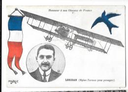 CPA...   HONNEUR A NOS OISEAUX DE FRANCE ...LORIDAN  BIPLAN FARMAN POUR PASSAGER..TBE..SCAN - Aviateurs