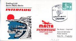 """(DDR-B3) DDR Sonderkarte """"INTERFLUG Erstflug IL62 Berlin-Malta-Berlin"""" EF Mi 2521, SSt. 26.3.1989 BERLIN 7 - [6] République Démocratique"""