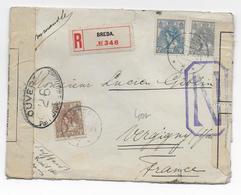 1917 - NEDERLAND - ENVELOPPE RECOMMANDEE Avec DOUBLE CENSURE SUPERBE De BREDA  => VERGIGNY - Brieven En Documenten