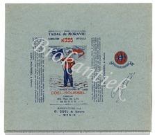 Tabac De MORAVIE  255  COEL-ROUSSEL MENIN  Verpakking 50 Gr Lythographie Nooit Gebruikt  +/- 1900 - Plaques Publicitaires