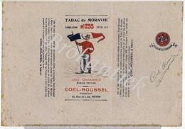 Tabac De MORAVIE  255  COEL-ROUSSEL MENIN  Verpakking 250gr Lythographie Nooit Gebruikt  +/- 1900 - Plaques Publicitaires