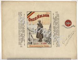 ONZE HELDEN Amerikaansche Tabak  COEL-ROUSSEL MENIN  Verpakking  100gr Lythographie Myncke Bruxelles +/- 1900 - Plaques Publicitaires