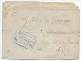 1919 - PANAMA - SEUL (VOIR AU DOS) Sur ENVELOPPE RECOMMANDEE => VERGIGNY (FRANCE) - Panama