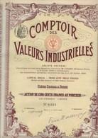 COMPTOIR DES VALEURS INDUSTRIELLES - ACTION DE 500 FRS - ANNEE 1908 - Industrie