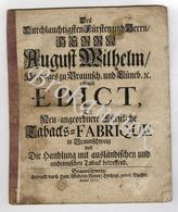 EDIKT Des FÜRSTEN AUGUST WILHELM Fürstliche Tabak-Fabrik 26 Pages  20 X 16.5 Cm  BRAUNSCHWEIG 1717 - Historische Dokumente