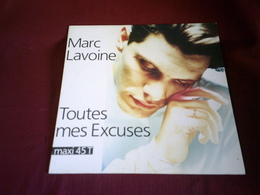 MARC LAVOINE  ° TOUTES MES EXCUSES - 45 T - Maxi-Single