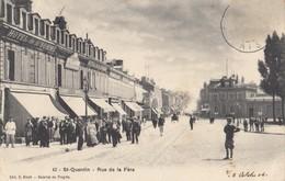 SAINT-QUENTIN: Rue De La Fère - Saint Quentin