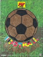 Rare Pif Gadget Spécial Football Europe 84 Avec Un Article Sur Didier Deschamps Capitaine De 15 Ans - Pif Gadget
