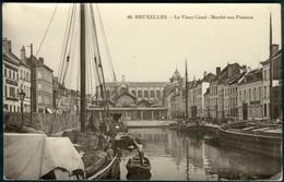 BRUXELLES :  Le Vieux Canal : Marché Aux Poissons - Marchés