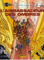 "VALERIAN   "" L'AMBASSADEUR DES OMBRES "" DARGAUD DE 1978 - Valérian"