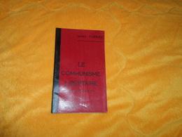 PETIT LIVRE DE 40 PAGES LE COMMUNISME LIBERTAIRE ISAAC PUENTE..N°3 JUILLET 1934.. - Livres, BD, Revues