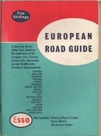 EUROPEAN ROAD GUIDE (GUIDE TOURISTIQUE Avec CARTES ROUTIÈRES Et AUTRES) - ESSO (18) - Exploration/Travel