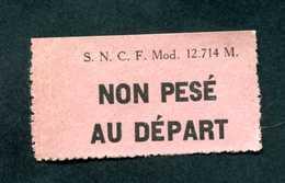 """Etiquette Pour Envoi Postal Par Train - Années 40 """"Non Pesé Au Départ"""" SNCF - Titres De Transport"""