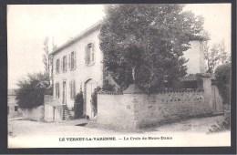 LE VERNET LA VARENNE - La Croix De Notre Dame - France