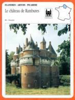 80 LE CHATEAU DE RAMBURES Somme  FLANDRES ARTOIS PICARDIE Géographie Fiche Illustrée Documentée - Géographie