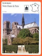 75 NOTRE DAME DE PARIS  ILE DE FRANCE Géographie Fiche Illustrée Documentée - Géographie