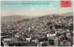 CA Birdseye View Of The Mission District, SAN FRANCISCO - San Francisco