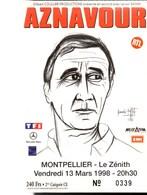 Portrait D'AZNAVOUR Réalisé Par BERNARD BUFFET En 1996 Repris Sur Ticket Entrée Zénith De Montpellier (1998) - Tickets D'entrée