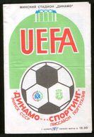 Official Football Programme Dynamo (Minsk, Belarus) - Sporting (Lisbon, Portugal) 1984 (calcio, Soccer) - Programs