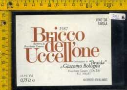 Etichetta Vino Liquore Bricco Dell'Uccellone 1987 Rocchetta Tanaro AT - Autres