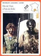 66 FETE DE L'OURS A PRATS DE MOLLO  Pyrénées Orientales ROUSSILLON LANGUEDOC Géographie Fiche Illustrée Documentée - Géographie