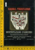Etichetta Vino Liquore Montepulciano D'Abruzzo Casal Thaulero-Roseto Degli Abruzzi - Etichette