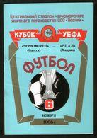 Official Football Programme Chernomorets (Odessa, USSR) - Real (Madrid, Spain) 1985 (calcio, Soccer) - Programs