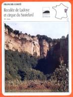39 RECULEE DE LADOYE ET CIRQUE DU SAUTELARD  Jura FRANCHE COMTE Géographie Fiche Illustrée Documentée - Géographie