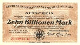 Notgeld Deutsche Reichsbahn Frankfurt Am Main 10 Billionen Mark 1923 - Bankfrisch - [ 3] 1918-1933 : République De Weimar