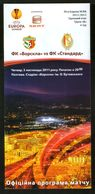 Official Football Programme Vorskla (Poltava, Ukraine) - Standard (Liege, Belgium) 2011 (calcio, Soccer) - Programs