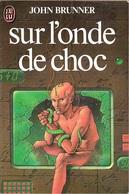 J'ai Lu SF 1368 - BRUNNER, John - Sur L'onde De Choc (BE+) - J'ai Lu